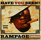 Have You Seen? by Rampage (2006-06-25)