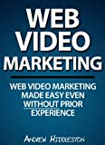 Web Video Marketing | Web Video Marketing Made Easy