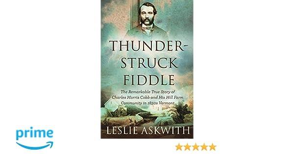 Thunderstruck Fiddle: Leslie Askwith: 9781389669613: Amazon
