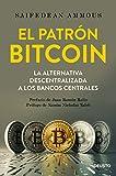 img - for El patr   n Bitcoin book / textbook / text book