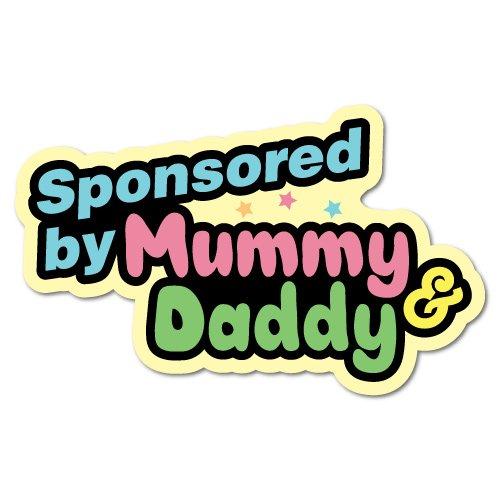 - Sponsored By Mummy And Daddy Junior Ride On Kid Car Toy Sticker Stickers Fun School Decal