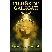 Filhos de Galagah (Legado Goldshine Livro 1)