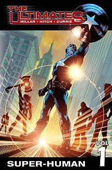 Ultimates Vol. 1: Super-Human (The Ultimates trade paperbacks series) by [Millar, Mark]