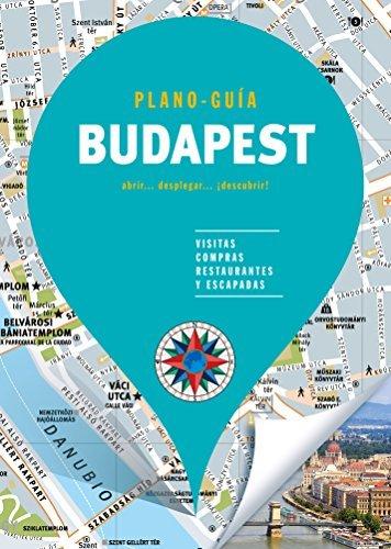 Budapest (Plano - Guía): Visitas, compras, restaurantes y escapadas (PLANO-GUÍAS) Tapa blanda – 5 abr 2017 B (Ediciones B) 8466660054 TRAVEL / Europe / Eastern Travel & holiday guides