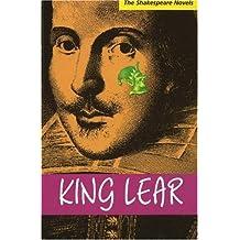 King Lear: A Prose Translation