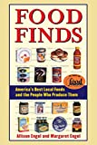img - for Food Finds: America's Best Local Foods and the People Who Produce Them book / textbook / text book