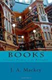 Books, J. Mackey, 1482364557