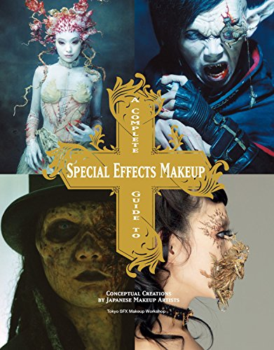 A Complete Guide to Special Effects Makeup: Conceptual Creations by Japanese Makeup Artists -