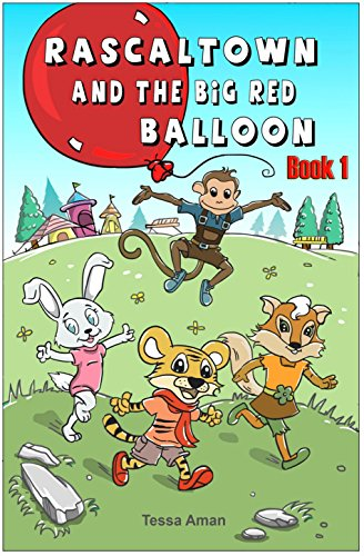 Big Red Store >> Rascaltown And The Big Red Balloon Book 1 See More