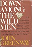 Down among the Wild Men, John Greenway, 0316326801