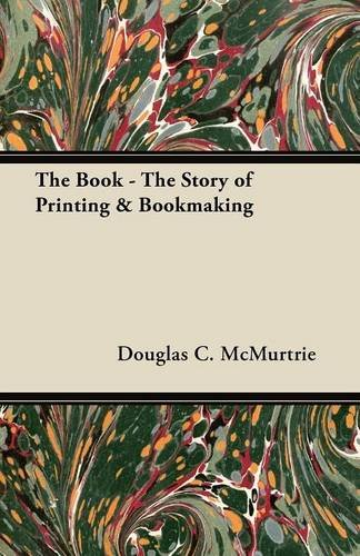 The Book: The Story of Printing and Bookmaking