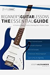 Beginner's Guitar Lessons: The Essential Guide: The Quickest Way to Learn to Play (Fundamental Changes) Paperback