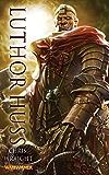 Luthor Huss (Warhammer)
