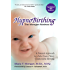 HypnoBirthing, Fourth Edition: The breakthrough natural approach to safer, easier, more comfortable birthing - The Mongan Method, 4th Edition