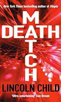 Death Match by [Child, Lincoln]