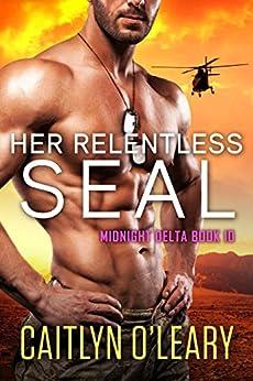 Relentless SEAL Midnight Delta Book ebook