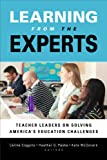Learning from the Experts, Celine Coggins, Heather G. Peske, Kate McGovern, 1612506240