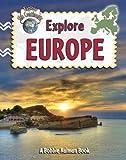 Explore Europe, Molly Aloian and Bobbie Kalman, 0778730743