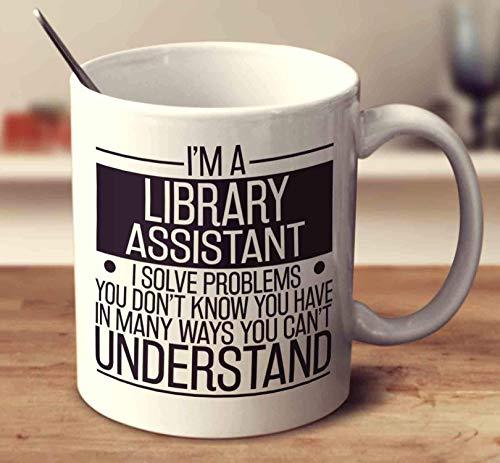(I'm A Library Assistant Coffee Mug 11oz Gift Tea Cups)