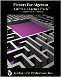 Flowers for Algernon LitPlan - A Novel Unit Teacher Guide With Daily Lesson Plans (LitPlans on CD)