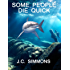 Some People Die Quick (Book 2 of the Jay Leicester Mysteries Series)