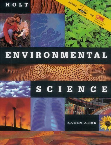 Holt Environmental Science by Karen Arms Published by Holt ...
