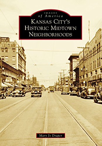Kansas City's Historic Midtown Neighborhoods (Images of America)