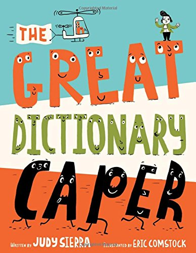 Picture Books That Teach Grammar, Figurative Language, and Punctuation The Great Dictionary Caper