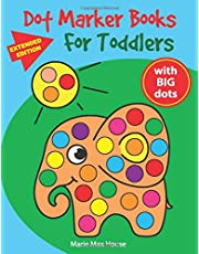 Dot Marker Books for Toddlers: Easy Big Dots, best for dot markers, bright paint daubers and coloring activity for kids