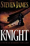 The Knight, Steven James, 0800732707