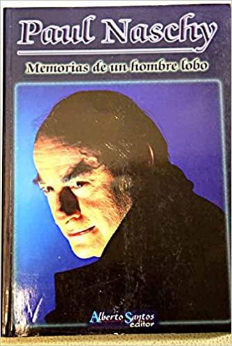 Memorias de un hombre lobo: Amazon.es: Paul Naschy: Libros
