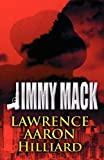 Jimmy Mack, Lawrence Aaron Hilliard, 1462649432