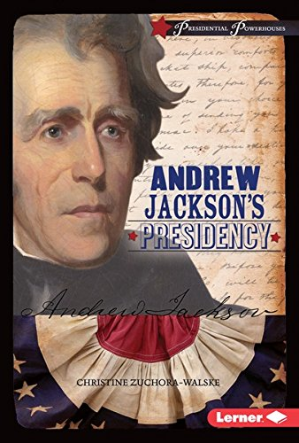 Download PDF Andrew Jackson's Presidency