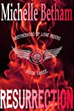 Resurrection (The Lone Riders MC Series Book 3)