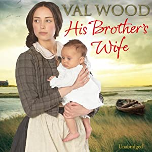 His Brother's Wife Audiobook
