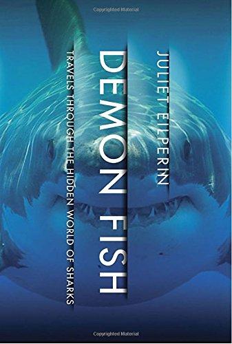 Image of Demon Fish: Travels Through the Hidden World of Sharks