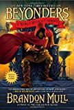 A World Without Heroes, Brandon Mull, 1416997938