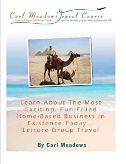 How to Organize Group Travel by [Meadows, Carl]