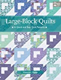 Large-Block Quilts, Victoria L. Eapen, 1604682000