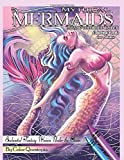 Mythical Mermaids Mosaic Color by Number Coloring Book for Adults Enchanted Fantasy Women Under the Ocean: For Stress Relief and Relaxation (Fun Adult Color By Number Coloring)