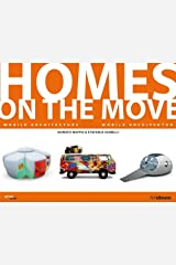 Homes on the Move (Style (H.F. Ullmann)) Hardcover