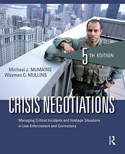 Download Crisis Negotiations: Managing Critical Incidents and Hostage Situations in Law Enforcement and Corrections Pdf