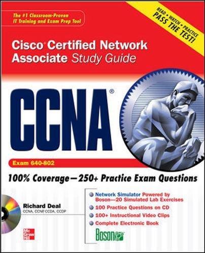 CCNA Cisco Certified Network Associate Study Guide (Exam 640-802) (Certification Press) (Ccna Cisco Certified Network Associate Study Guide)
