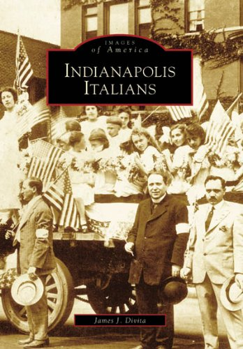 Download Indianapolis Italians   (IN)   (Images of America) pdf epub