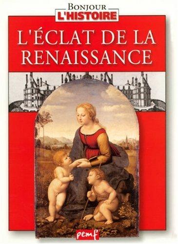 L'éclat de la Renaissance Relié – 25 avril 2000 Collectif PEMF 2845260423 9782845260429_MESSADP_US