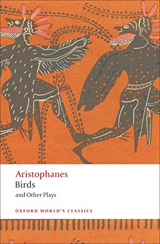 Birds and Other Plays (Oxford Worlds Classics)