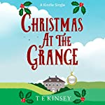 Christmas at The Grange: A Lady Hardcastle Mystery | T E Kinsey