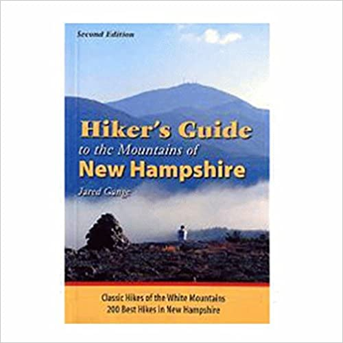 Book Hiker's Guide to the Mountains of New Hampshire: Classic Hikes of the White Mountains - 200 Best Hikes in New Hampshire