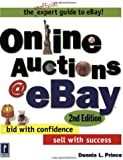 Online Auctions at eBay: Bid with Confidence, Sell with Success, 2nd Edition