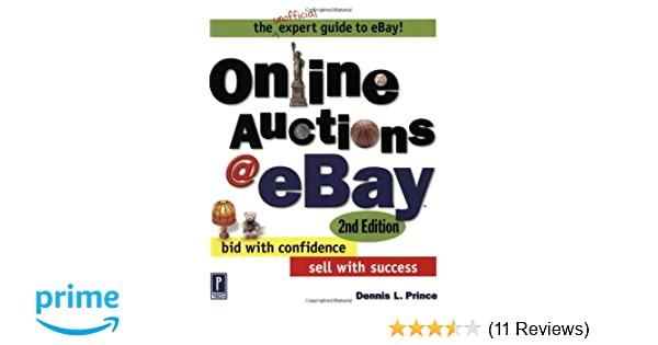 Sell it on eBay: A Guide to Successful Online Auctions, Second Edition